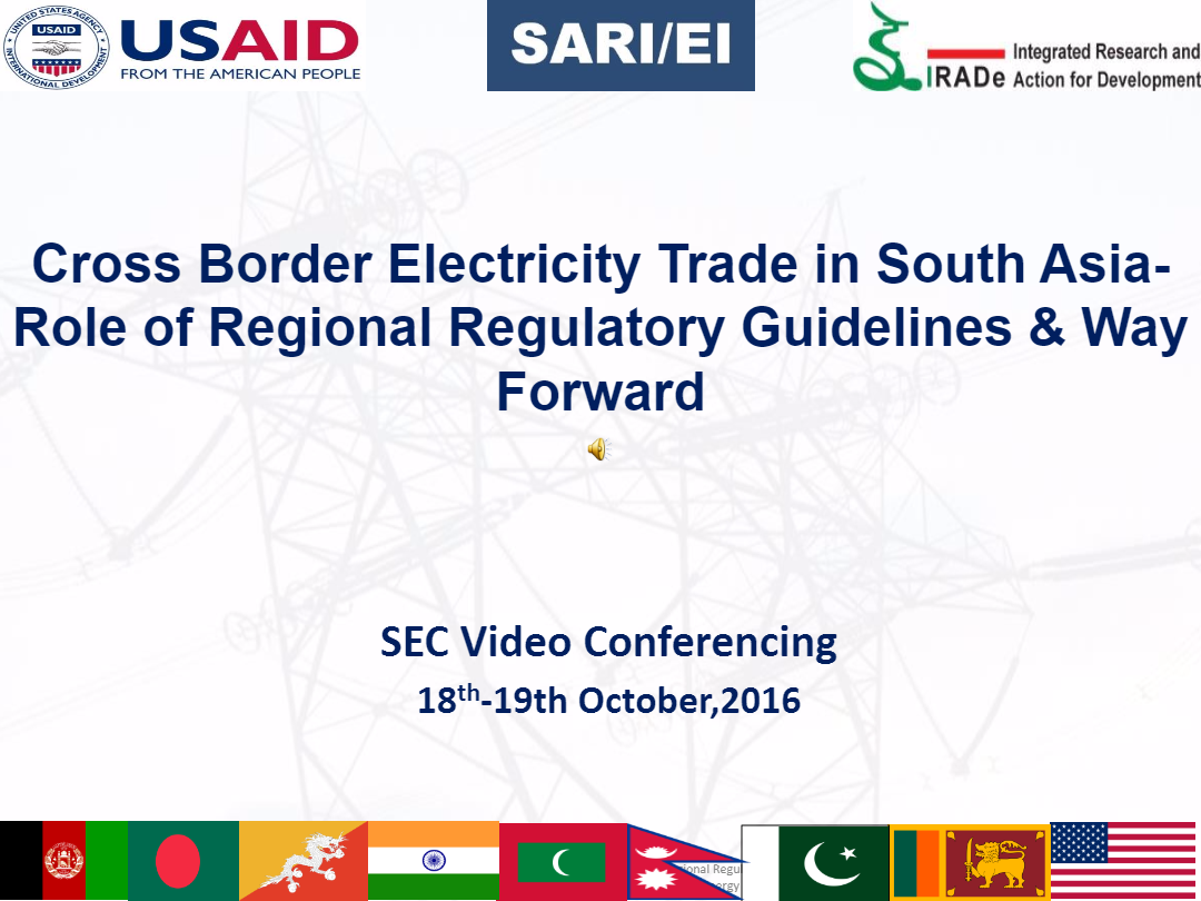 Cross-Border-Electricity-Trade-in-South-Asia-Role-of-Regional-Regulatory-Guidelines-Way-Forward