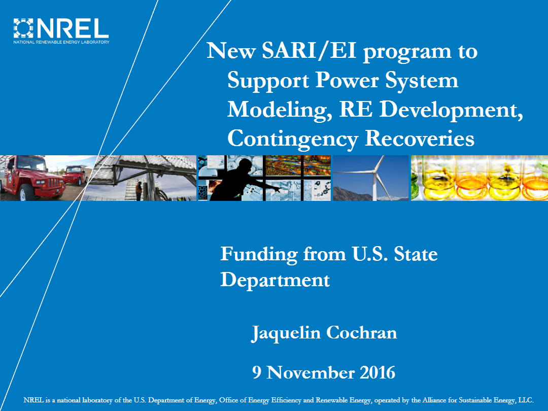 New-SARIEI-program-to-Support-Power-System-Modeling-RE-Development-Contingency-Recoveries-Dr.-Jaquelin-Cochran-Senior-Energy-Analyst-NREL