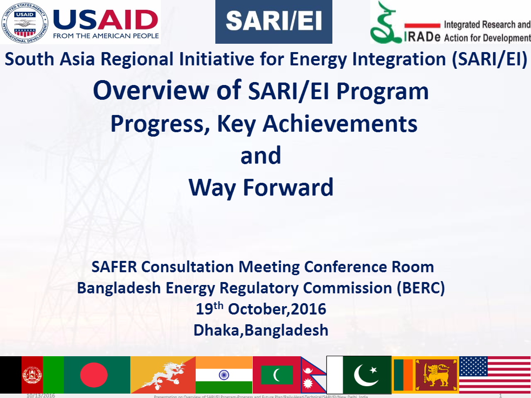 Overview-of-SARI-EI-ProgramProgressKey-Achievements-and-Way-Forward-SAFER-Consultation-Meeting----19th-October2016-Rajiv