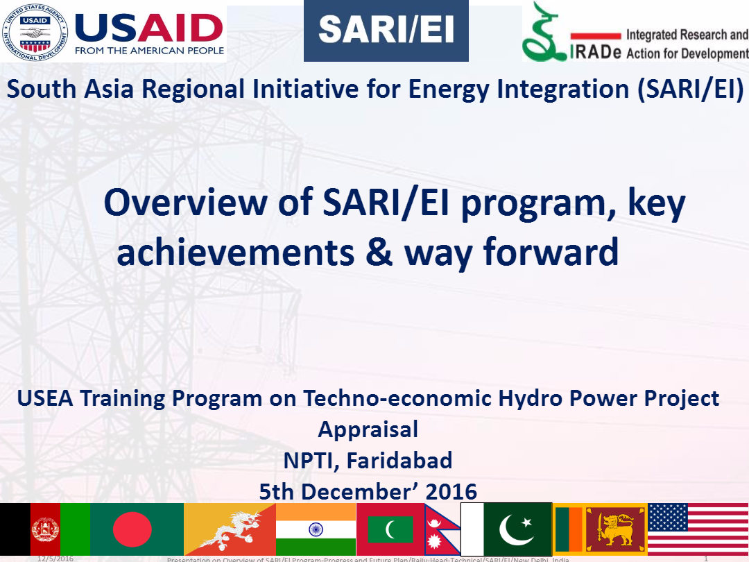 Overview-of-SARI-EI-program-key-achievements-way-forward-USEA-Training-program-on-techno-economic-hydro-project-apparisal-5th-December----2016-Rajiv