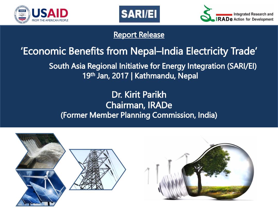 Economic-Benefits-from-Nepal---India-Electricity-Trade-Dr.-Kirit-ParikhChairmanIRADe