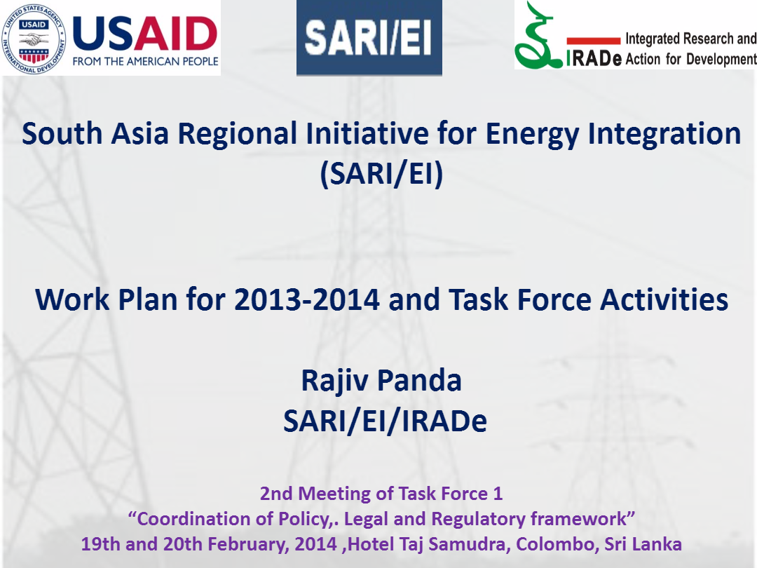 Presentation-on-SAR-EI-Work-Plan-for-2013-2014-and-Task-Force-Activities-2nd-TF-1-Meeting-Rajiv-Ratna-Panda-Project-Manager