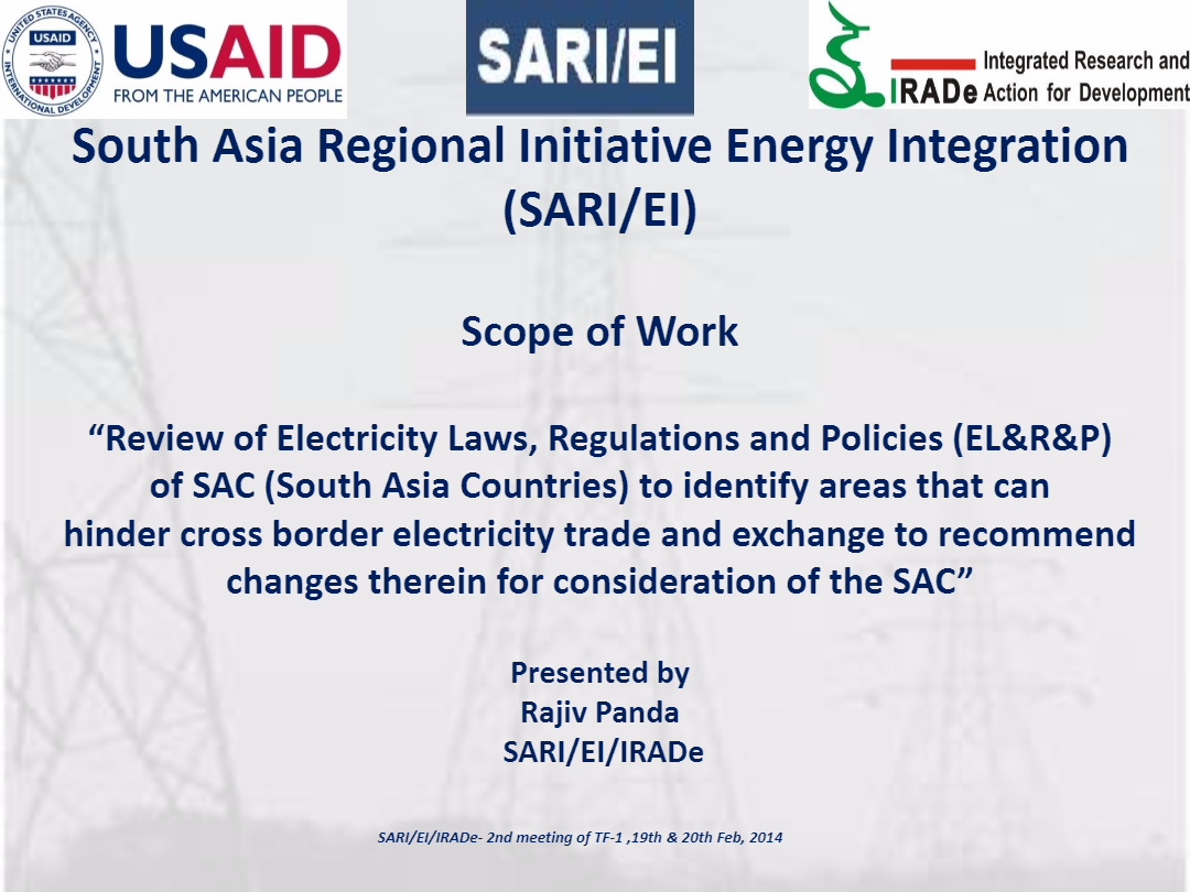 Scope-of-Work-Review-of-Electricity-Laws-Regulations-and-Policies-ELRP-of-SAC-to-identify-areas-that-can-hinder-cross-border-electricity-trade-2nd-TF-1-Meeting-Rajiv-Ratna-Panda-Project-Manager