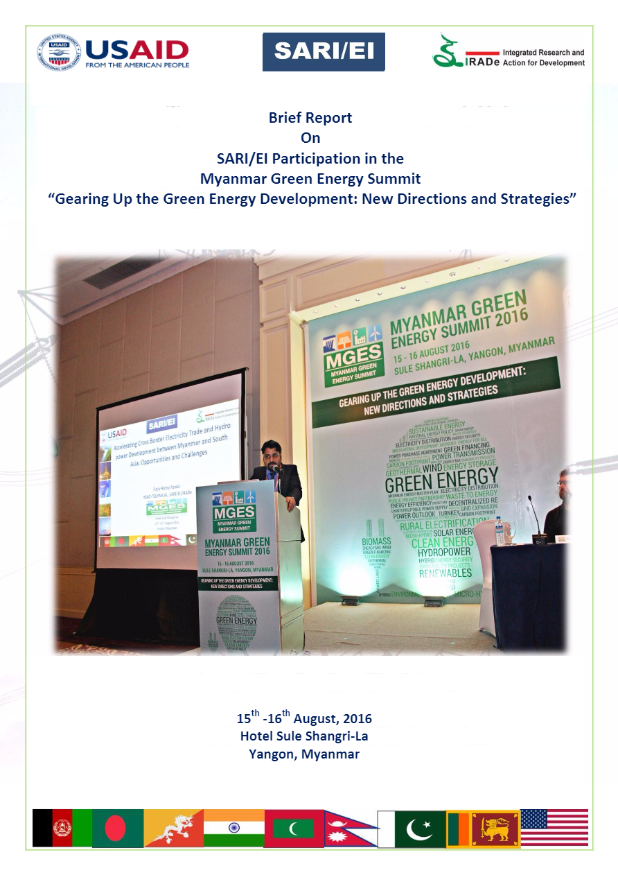 Brief-Report-on-SARI-EI-Participation-in-the-Myanmar-Green-Energy-Summit-15th-16th-August2016-Yangon-Rajiv-1