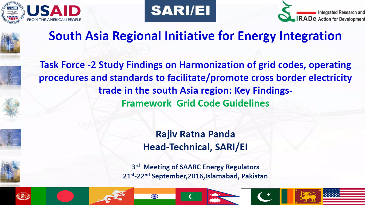 Key-Findings-on-the-Study-on-Harmonization-of-Grid-Codes-Operating-Procedures-Standards-to-Facilitate-Promote-CBET-in-SA-by-Rajiv-Ratna-Panda-Head-TechnicalSARI-EI-IRADe-3rd-SAARC-Regulators-Meeting