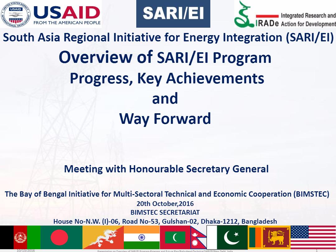 BIMSTEC-Meeting-Overview-of-SARI-EI-ProgramProgressKey-Achievements-and-Way-Forward-20th-October2016-Rajiv