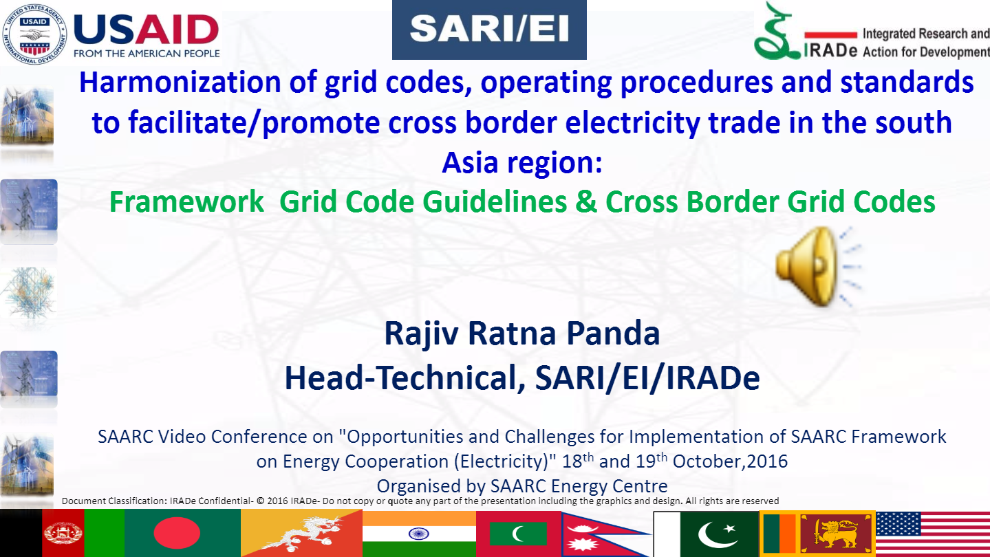 Presentation-on-Harmonization-of-grid-codes-Operating-Procedures-SAARC-Video-Conference-on-Implementation-of-SAARC-Framework-on-Energy-Cooperation-Electricity-Rajiv-Ratna-Panda-Head-Technical-SARI