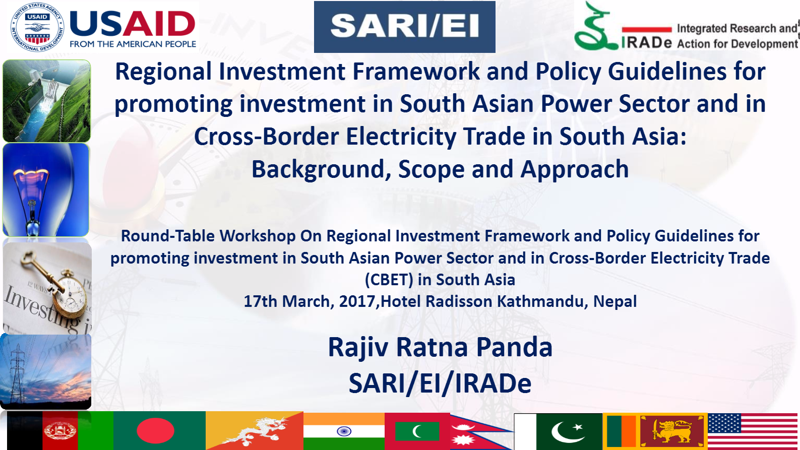 Regional-Investment-Framework-and-Policy-Guidelines-for-promoting-investment-in-SA-Power-Sector-and-in-CBET-in-South-Asia-Background-Scope-and-Approach-Rajiv