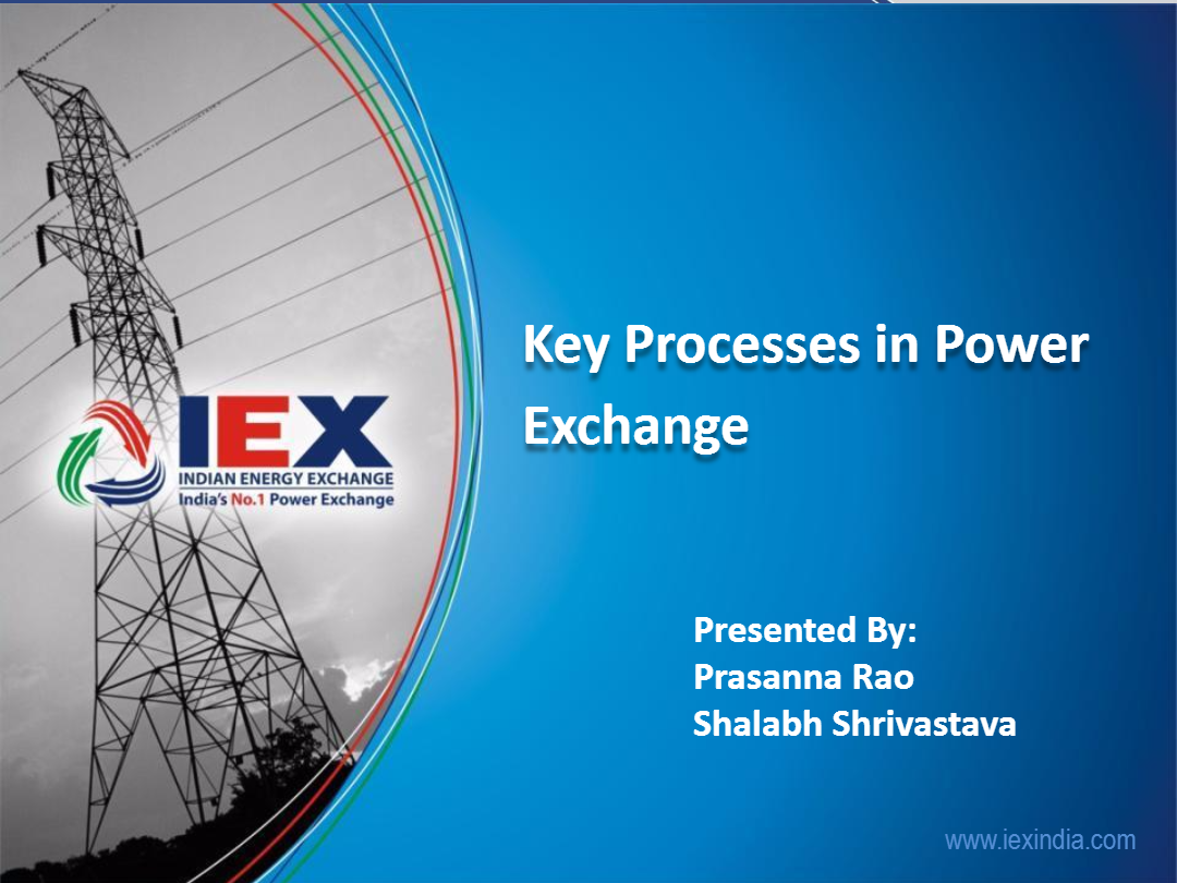 Session-4-Key-Processes-in-Power-Exchange-by-Prasana-Rao