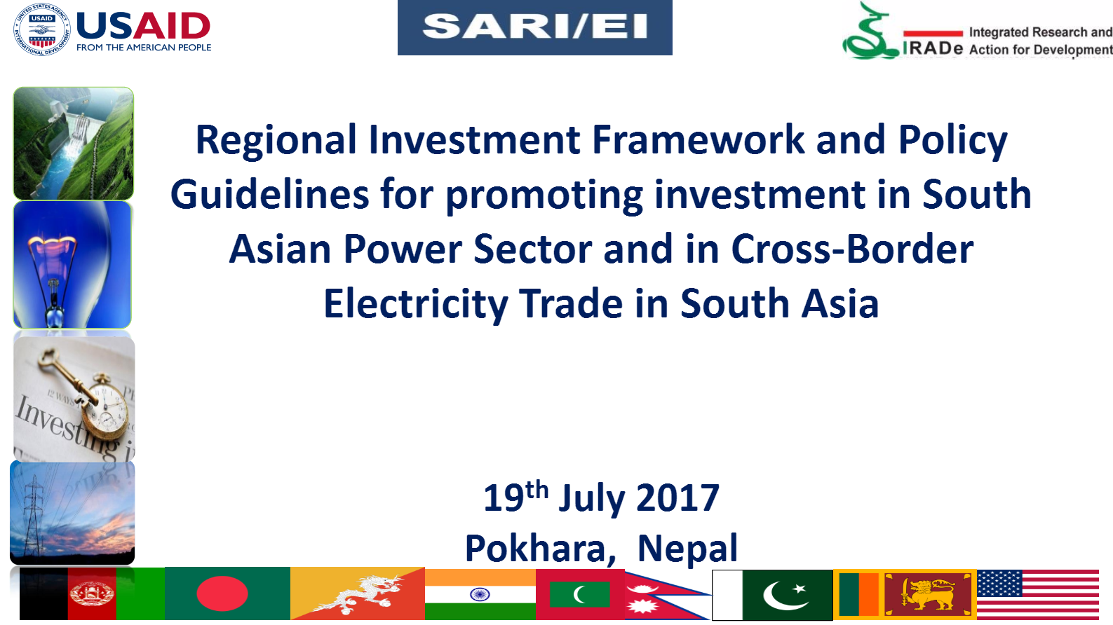 Regional-Investment-Framework-and-Policy-Guidelines-for-promoting-investment-in-South-Asian-Power-Sector-and-in-Cross-Border-Electricity-Trade-in-South-Asia-19th-July2017-Delloite-Rajiv-SARI-EI-IRADE