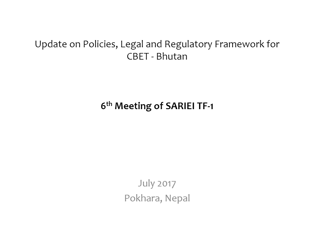 Update-on-Policy-and-Regulatroy-framework-by-Karma-P-Dorji-MoEA-DHPS-Bhutan