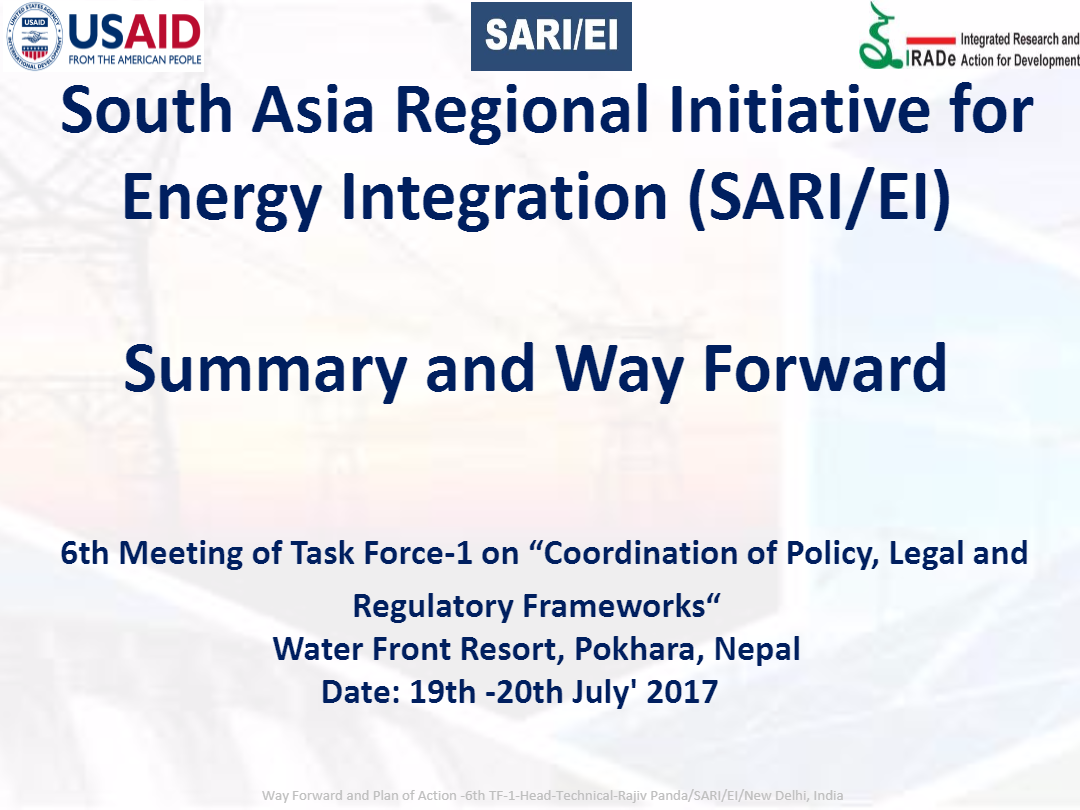 Way-Forward-and-Plan-of-Action-6th-TF-1-Meeting-on-Coordination-of-Policy-Regulatory-and-Legal-Frameworks-19th-July-Pokhara-Nepal-SAR-EI-Rajiv-IRADe