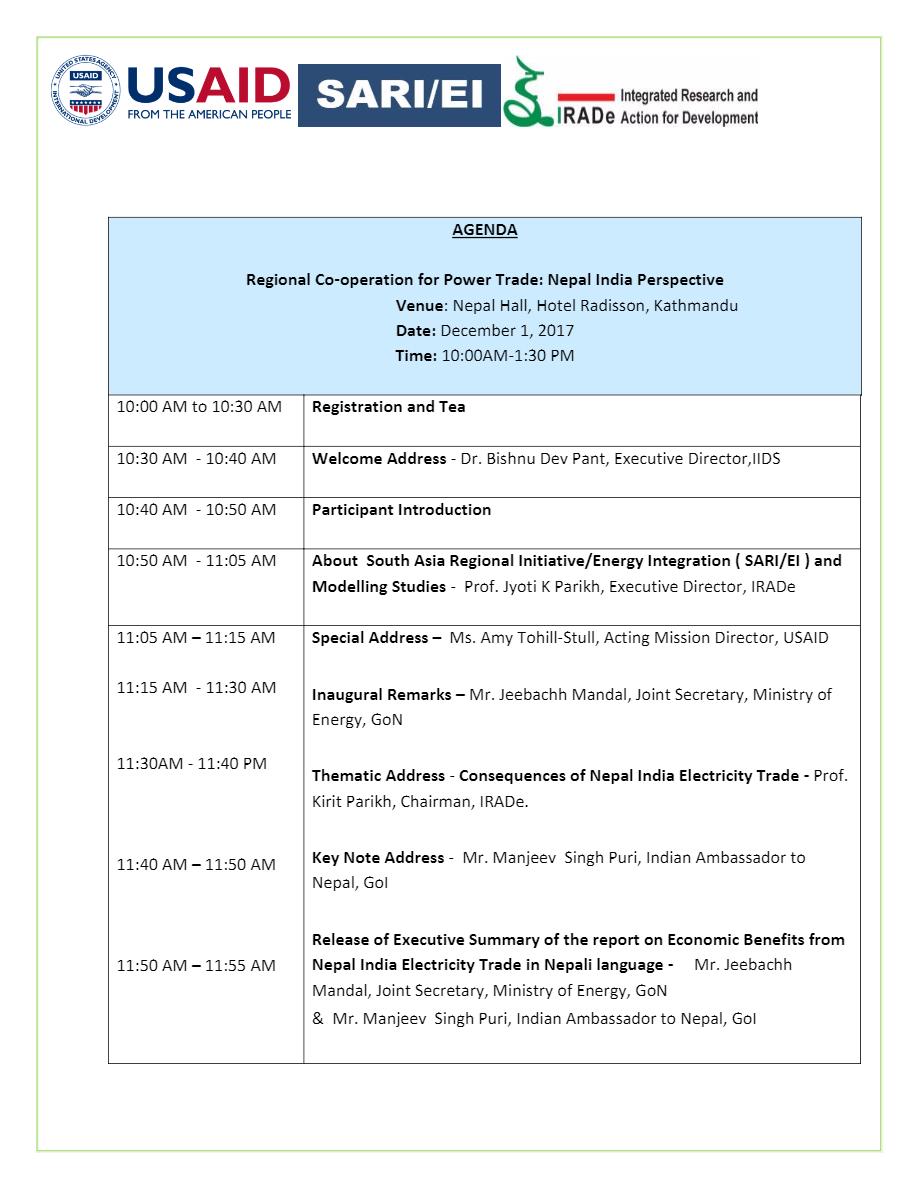 AGENDA Regional Co-operation for Power Trade: Nepal India Perspective Venue: Nepal Hall, Hotel Radisson, Kathmandu