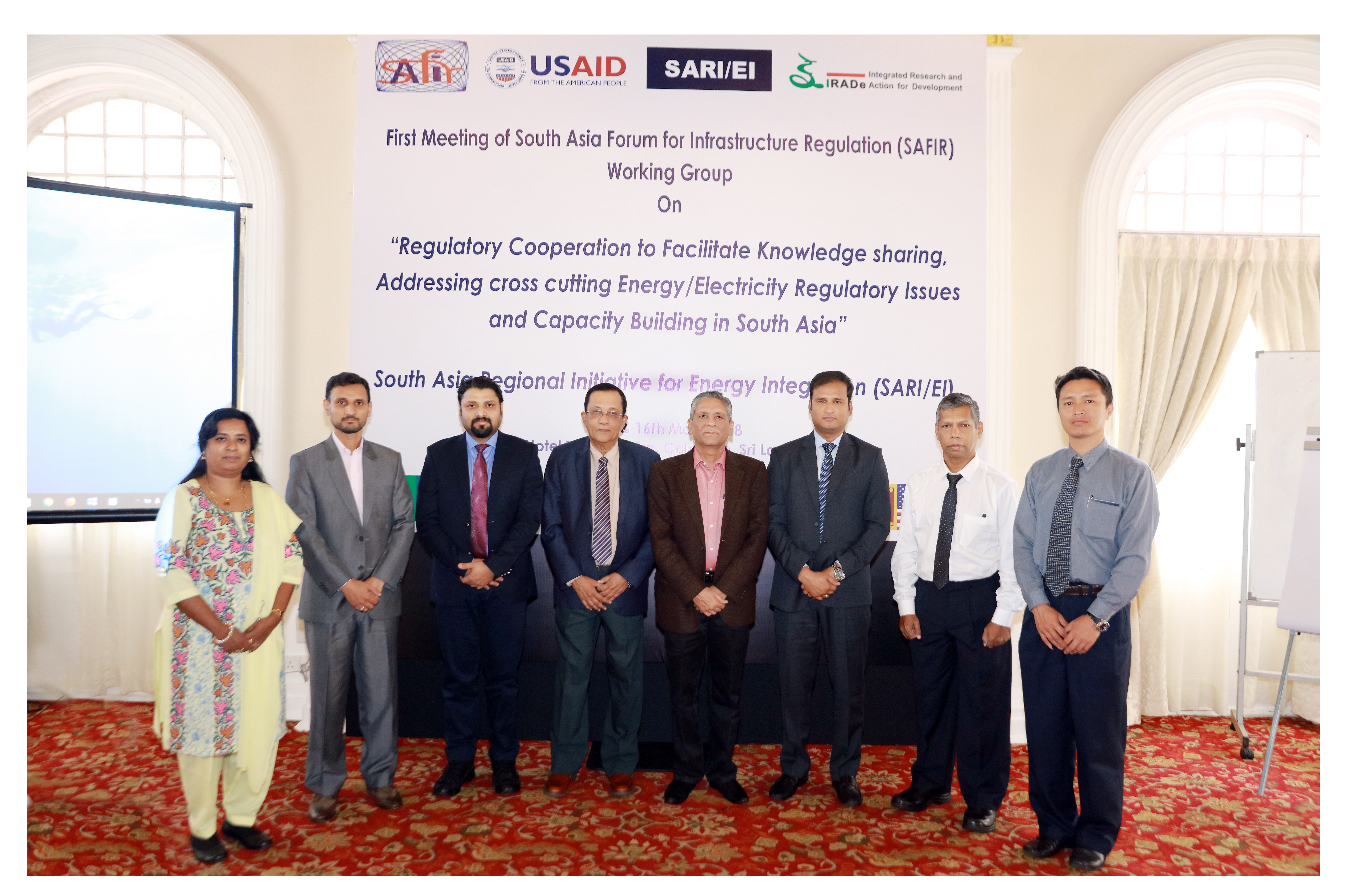 """First Meeting of SAFIR Working Group on """"Regulatory Cooperation to Facilitate Knowledge sharing, addressing Cross cutting Energy/Electricity Regulatory Issues and Capacity Building in South Asia"""" 15th-16th May, 2018, Hotel Taj Samudra, Colombo, Sri Lanka"""