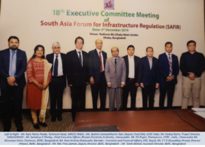18th ECM of South Asia Forum for Infrastructure Regulation (SAFIR), on 5th Dec 2019 in Dhaka, Bangladesh