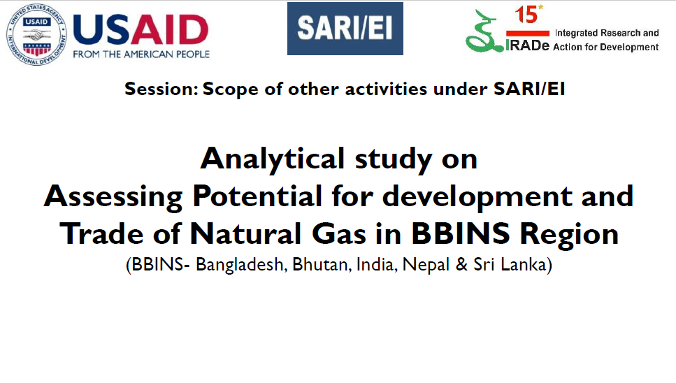 SARI/EI Analytical Study on Assessing Potential for Development and Trade of Natural Gas in BBINS Region